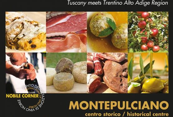 """Tuscany Gustando"" VII Edition is Back to Montepulciano, Siena: Tuscany Meets the Flavours of Trentino Alto Adige"