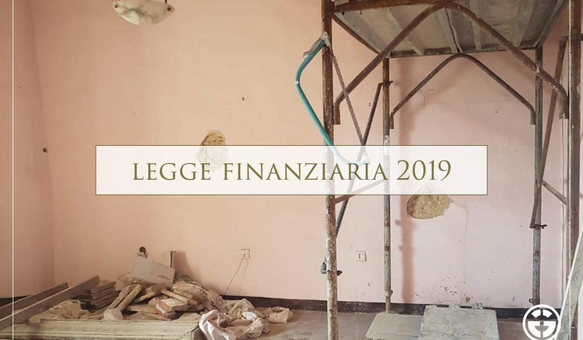 Finanziaria 2019 ed attività edilizia: confermate le agevolazioni fiscali