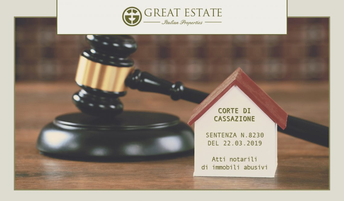 Corte di Cassazione judgment no. 8230/2019: how the nullity of notarial deeds of unauthorized buildings changes