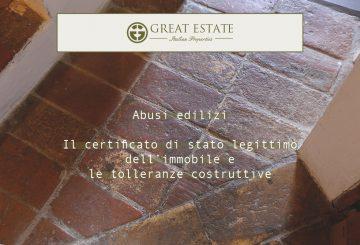 Novità in materia di abusi edilizi: il certificato di stato legittimo dell'immobile e le tolleranze costruttive