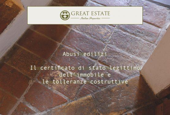 News in the field of building abuses: certificato di stato legittimo and construction tolerances
