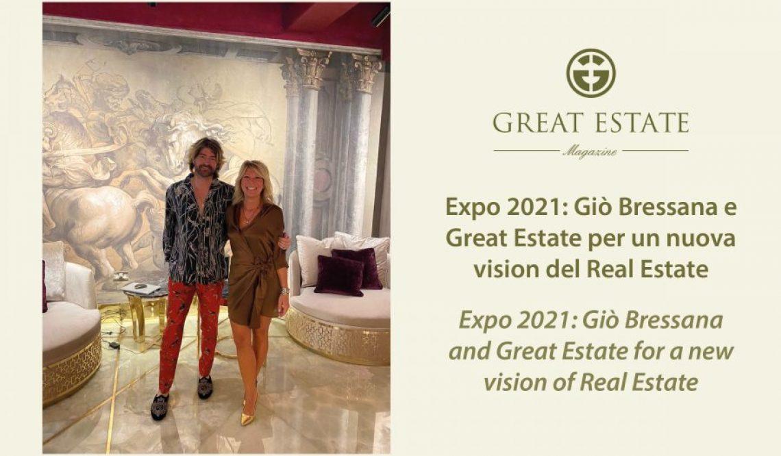 Expo 2021: Джо Брессана, Great Estate и новый взгляд на недвижимость